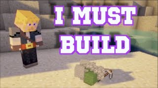 I Must Build - A Minecraft Parody of Icona Pop