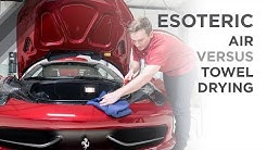 Air Drying vs Towel Drying your Car - ESOTERIC Car Care!