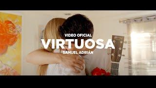 Virtuosa (Canción Día de las Madres) - Samuel Adrian
