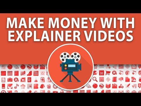 """Make Money With """"Explainer"""" Videos On YouTube 