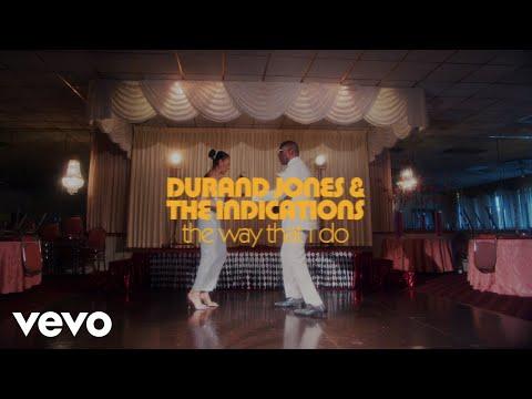 Смотреть клип Durand Jones & The Indications - The Way That I Do