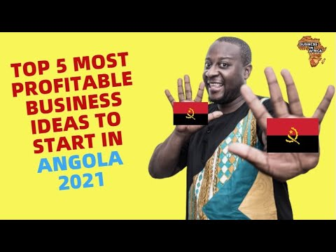 TOP 5 MOST PROFITABLE BUSINESS IDEAS TO START IN ANGOLA 2021, BEST BUSINESS IDEAS IN ANGOLA