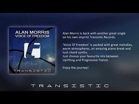 Alan Morris - Voice Of Freedom (Uplifting Mix)