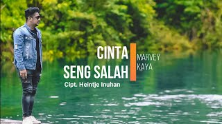 Download Marvey Kaya - Cinta Seng Salah (Lyrics video) LAGU AMBON TERBARU 2020