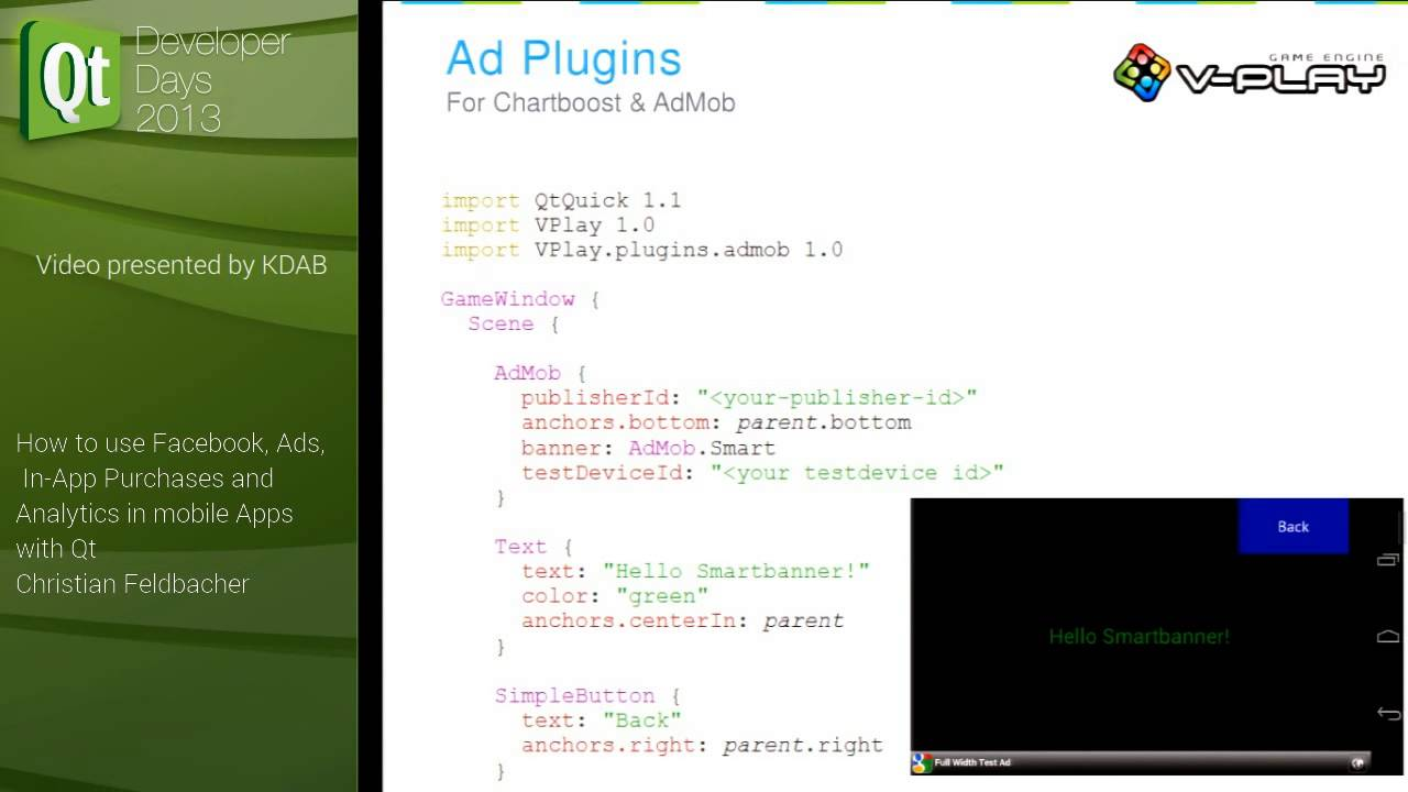 QtDD13 - Christian Feldbacher - Facebook, Ads, In App Purchases and  Analytics in mobile Apps with Qt