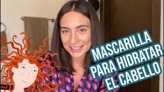 Mascarilla casera para Hidratación de Pelo.  Fácil, Económica y #EnCasa YouTube Videos