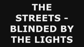 THE STREETS BLINDED BY THE LIGHTS INSTRUMENTAL
