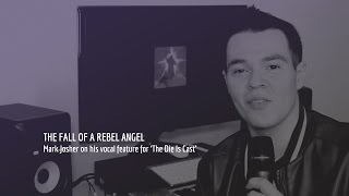 Mark Josher on The Die Is Cast | Enigma - The Fall Of A Rebel Angel
