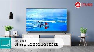 Обзор телевизора Sharp LC-55CUG8052E с экспертом «М.Видео»