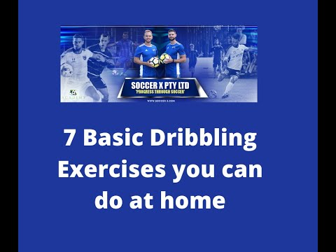 Soccer / Football 7 Basic Dribbling Exercises You Can Practice At Home