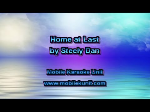 Steely Dan - Home at Last [Karaoke]