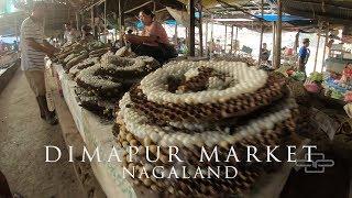 DIMAPUR MARKET | Nagaland