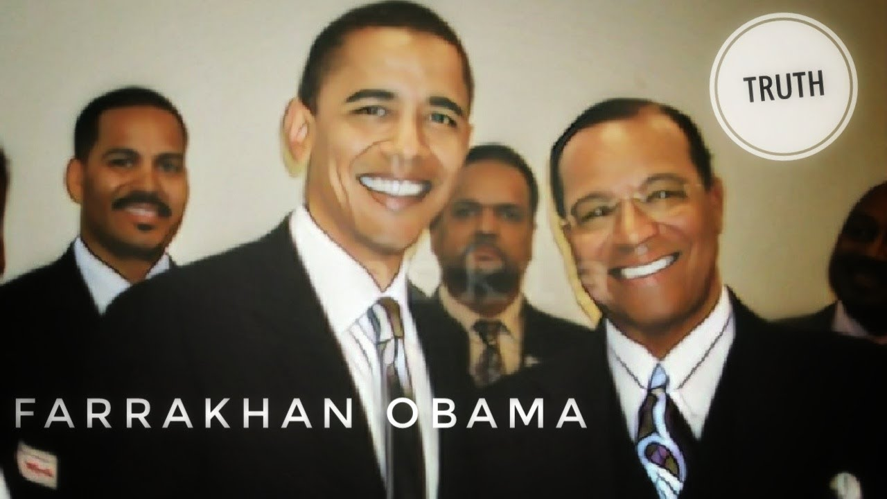 Louis Farrakhan And Obama The Truth