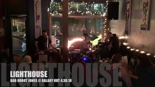 Lighthouse -  Bad Robot Jones @ Galaxy Hut 4.30.18