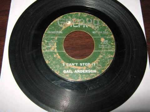 Gail Anderson - I Can't Stop It