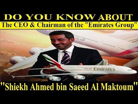 Shiekh Ahmed bin Saeed Al Maktoum Life & Achievement - The Richest Man in The World