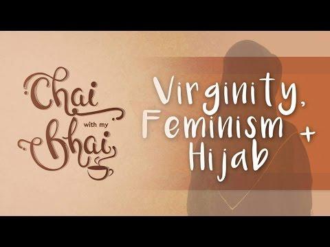 [S.1 Ep.2] Virginity, Feminism & Hijab || Chai With My Bhai