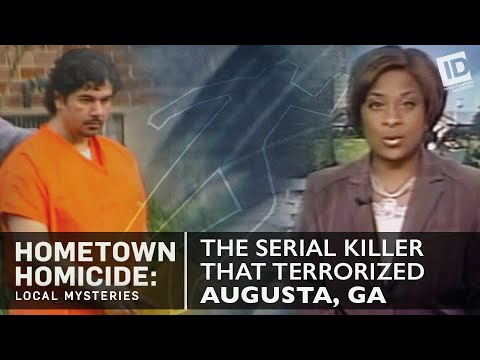 The Serial Killer That Terrorized Augusta | Hometown Homicide: Local  Mysteries