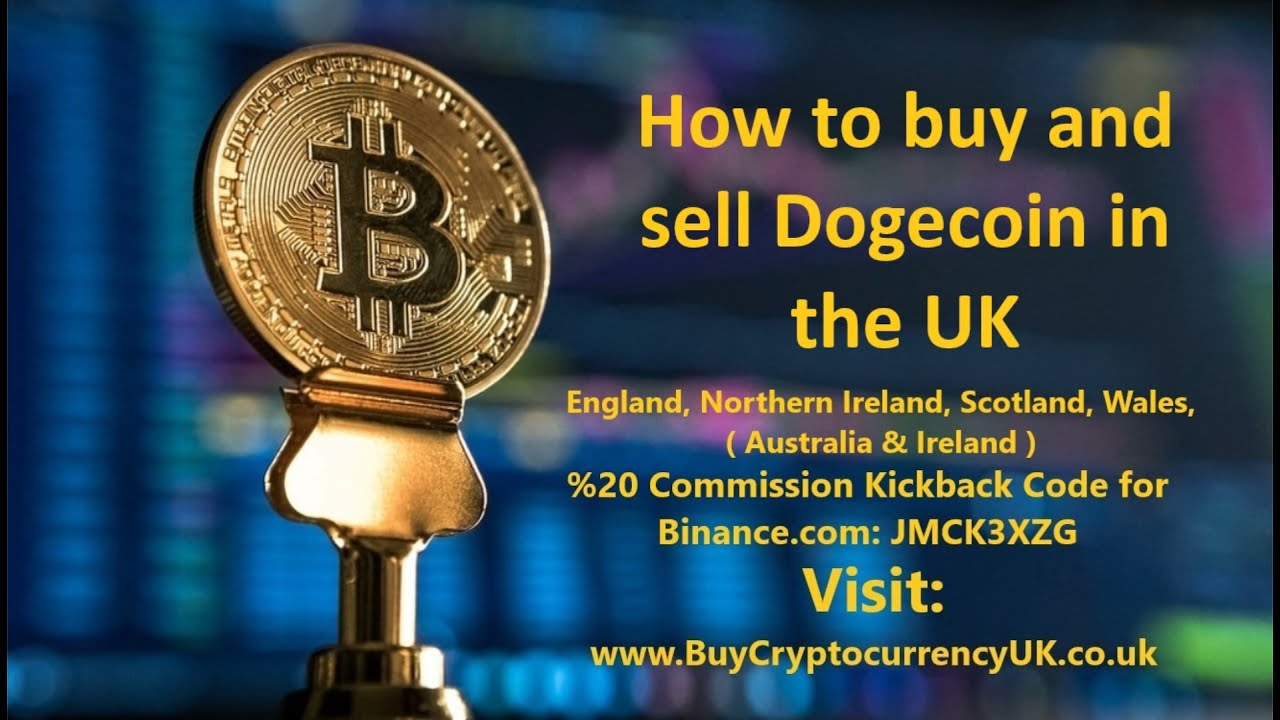 How to buy and sell Dogecoin in the UK?