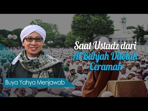 Saat Ustadz Dari Al Bahjah Ditolak Ceramah - Buya Yahya Menjawab