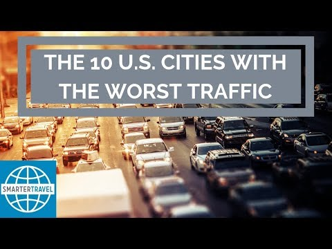 The 10 Cities with the Worst Traffic in the U S  | SmarterTravel