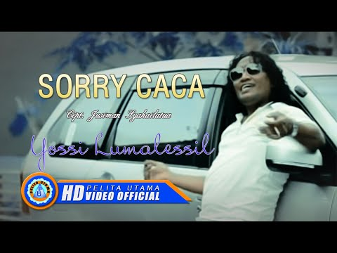 Yosi Lumalessil - Sorry Caca (Official Music Video)