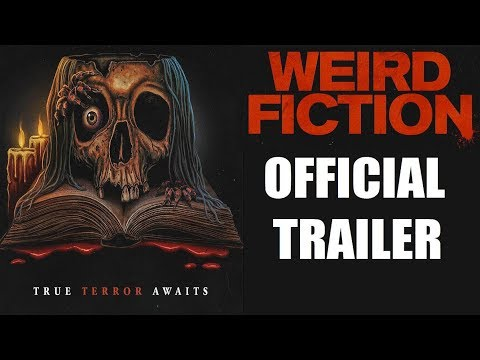 WEIRD FICTION aka WEIRD TALES Official Trailer : 2020 Horror anthology movie from YouTube · Duration:  56 seconds