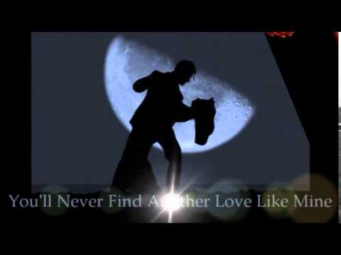 youll never find another love like mine lou rawls You'll never find another love like mine lou rawls added 11 times this listen in full to radio 2's playlist of beautiful love songs listen to more playlists.