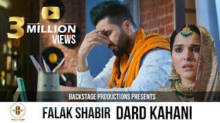 Dard Kahani | Falak Shabir | Official Video | Backstage Records | New Punjabi Song 2020
