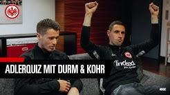 Wer hat die Tore der Eintracht erzielt? | Erik Durm gegen Dominik Kohr | Adler-Quiz