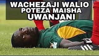 #TOP8 WACHEZAJI WALIPO POTEZA MAISHA KATI KATI YA MECHI
