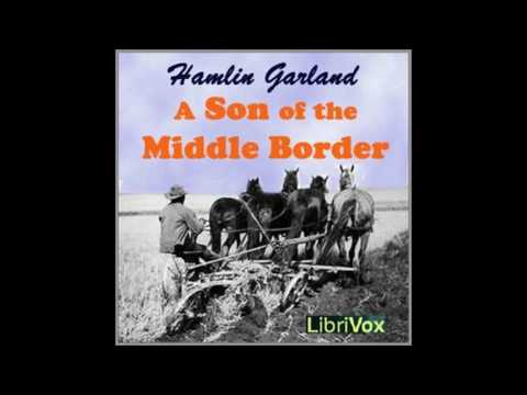 Son of the Middle Border 20~35 by Hamlin Garland #audiobook