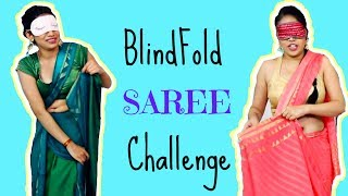 Blindfold SAREE Challenge - In Just 3 Mins | #Fun #Comedy #Anaysa