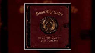 Good Charlotte - The Chronicles of Life & Death (Deluxe Album)