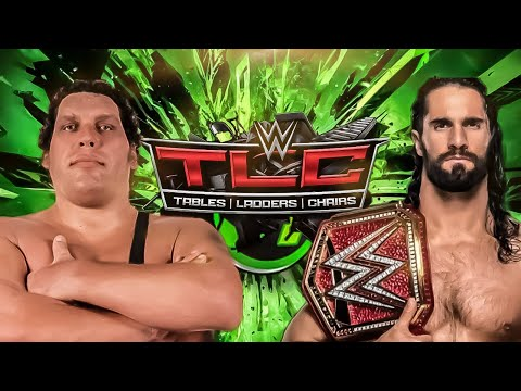 WWE TLC MATCH | Andre the giant vs Sethrollins | WWE Mayhem