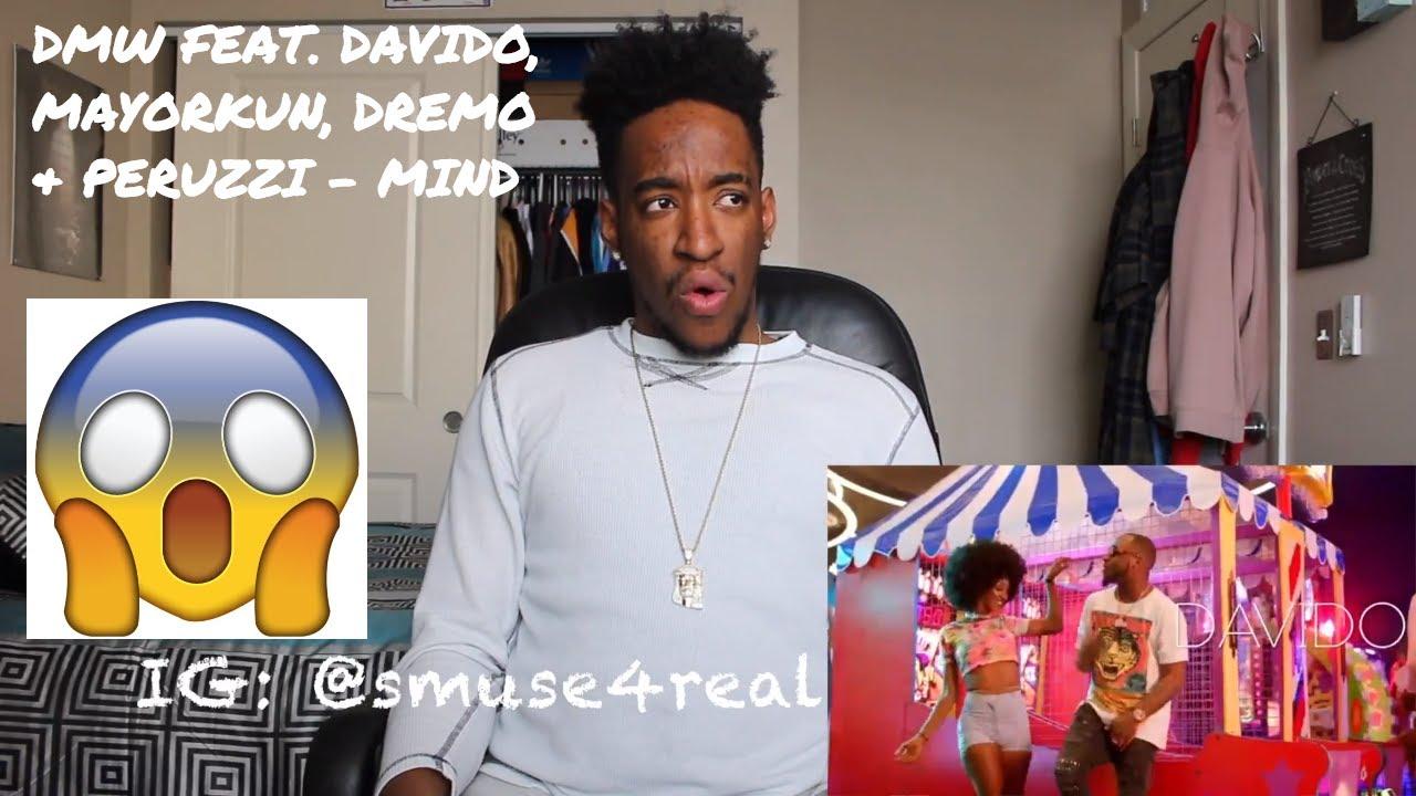 DMW FEAT  DAVIDO, MAYORKUN, DREMO & PERUZZI - MIND (OFFICIAL VIDEO) REACTION