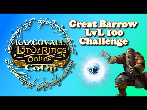 Lord Of The Rings Online (LOTRO) | CoOp | Great Barrow LvL 100 Challenge