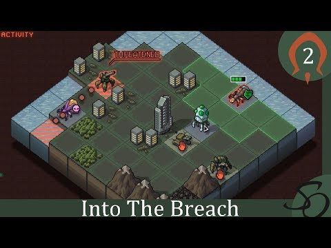Into The Breach - E2: That Could Have Gone Better