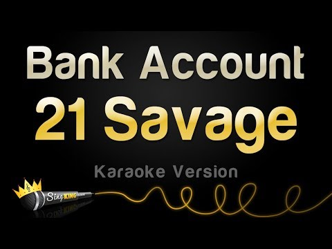 21 Savage - Bank Account (Karaoke Version)