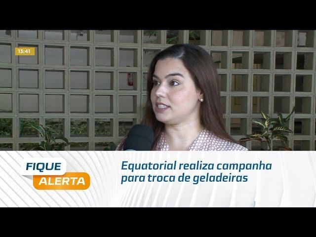 Equatorial realiza campanha para troca de geladeiras em Campo Alegre