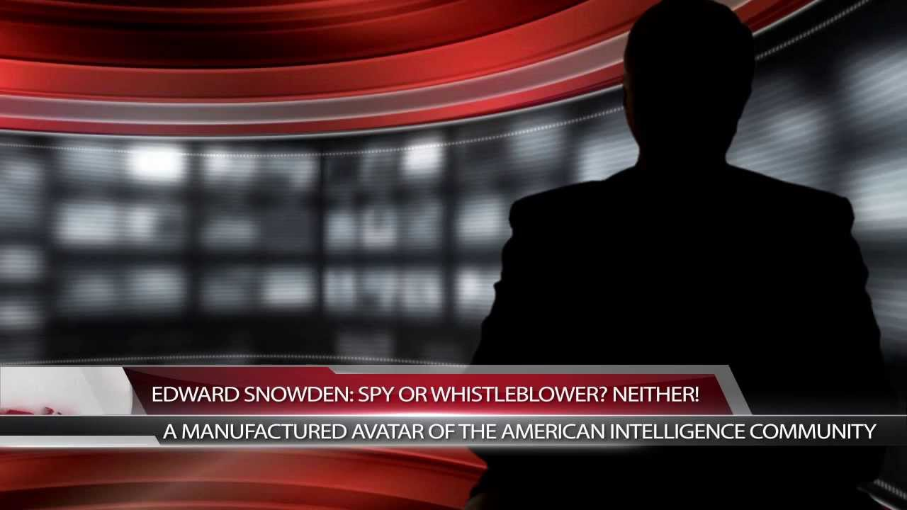 EDWARD SNOWDEN: A Manufactured Avatar of the US Intelligence ...
