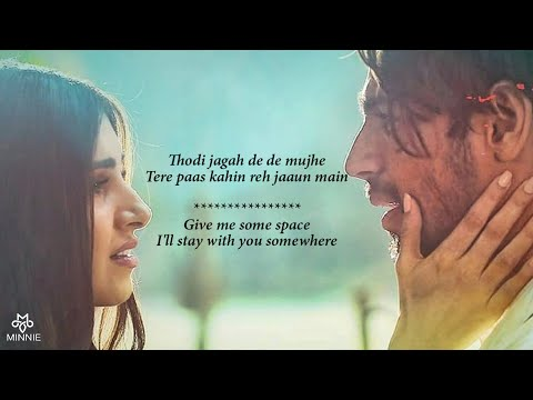 Thodi Jagah Arijit Singh Lyrics With English Translation