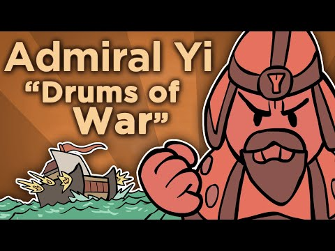 ♫ Admiral Yi: Drums of War  Sean and Dean Kiner  Extra History