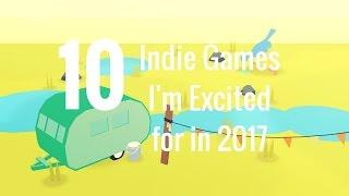 10 Indie Games I