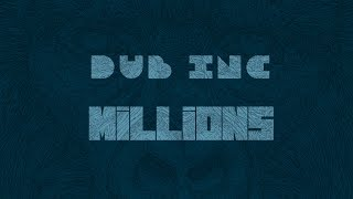 "DUB INC - Millions (Lyrics Vidéo Official) - Album ""Millions"""
