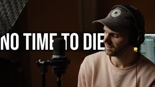 Billie Eilish - No Time To Die (Cover)
