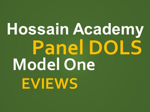 Panel Dynamic OLS Model (DOLS). Model One. EVIEWS