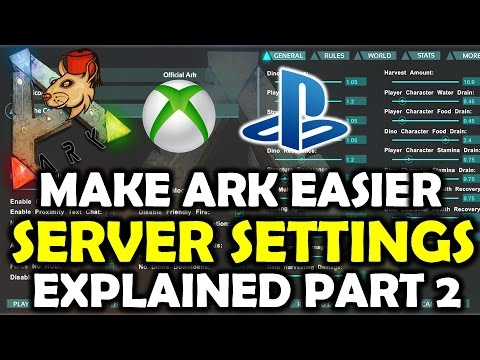 ARK Survival Evolved Server Settings EXPLAINED PS4/XB1 Part 2: Stats Rules More Slider Guide