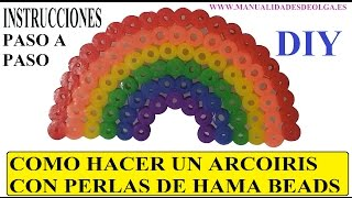COMO HACER UN ARCOIRIS CON PERLAS DE HAMA BEADS. TUTORIAL DIY.