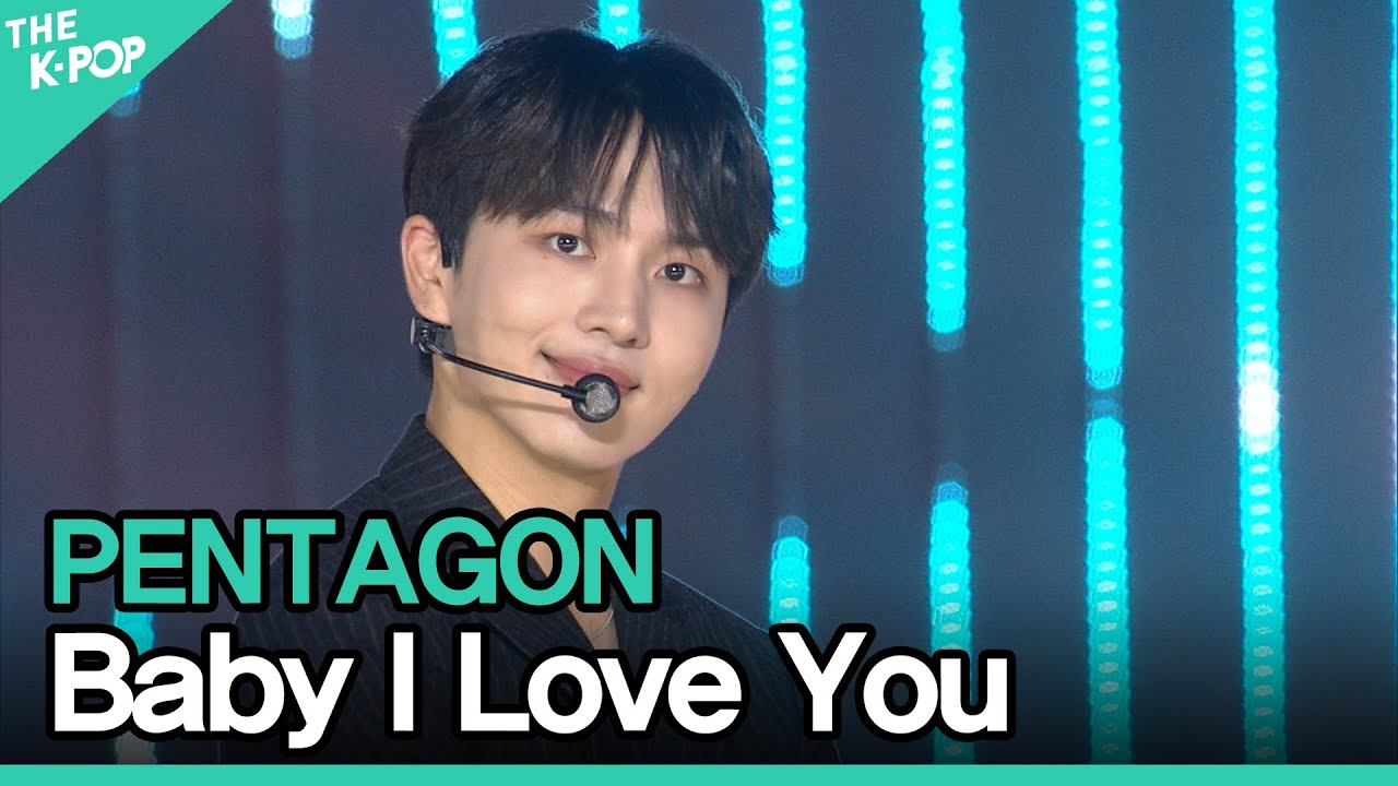 Download PENTAGON, Baby I Love You (펜타곤,Baby I Love You)[2021 ASIA SONG FESTIVAL]